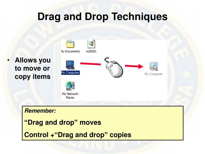 Drag and Drop Techniques