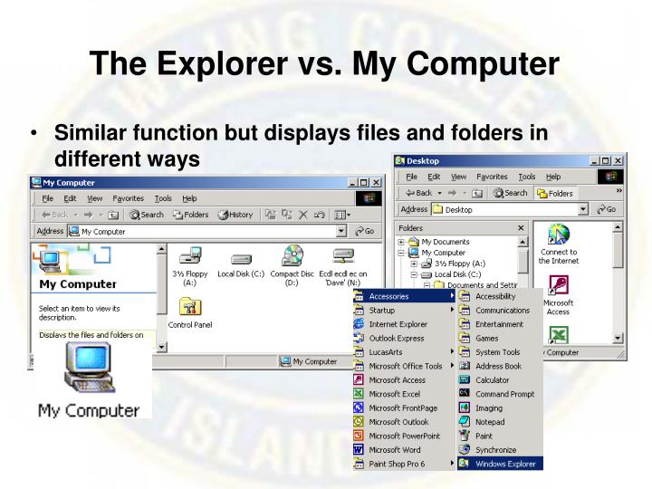 The Explorer vs. My Computer