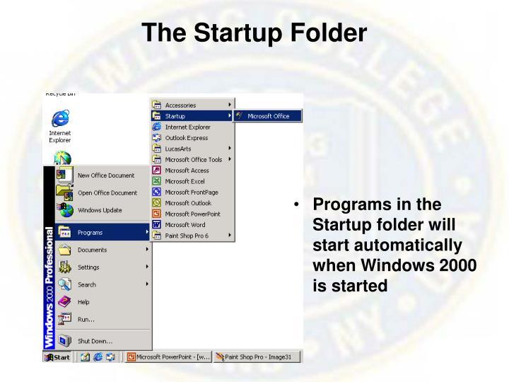 The Startup Folder