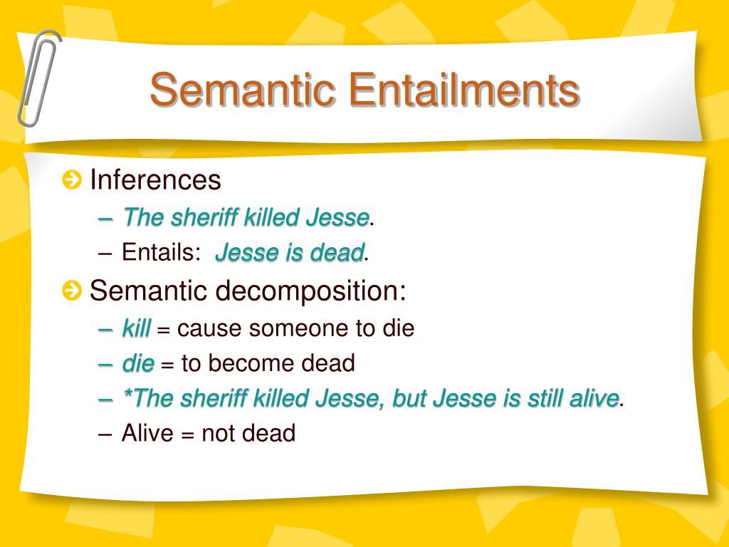 Semantic Entailments