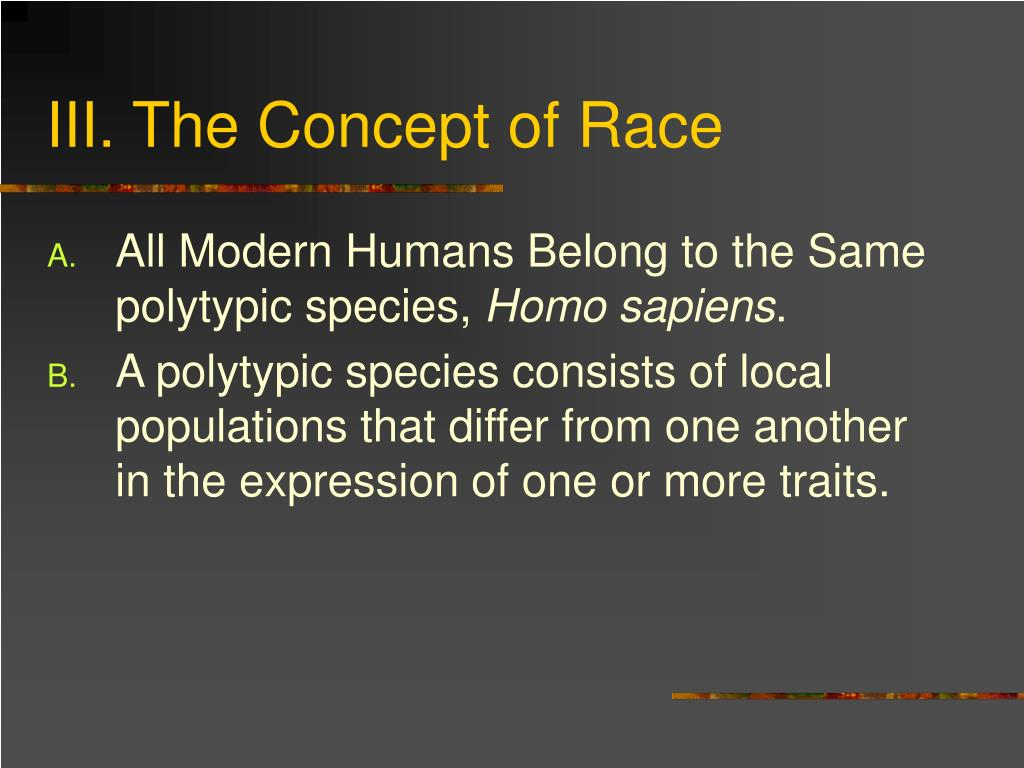 III. The Concept of Race