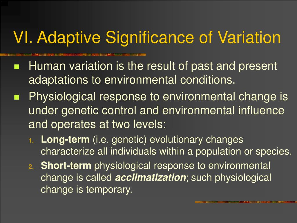 VI. Adaptive Significance of Variation