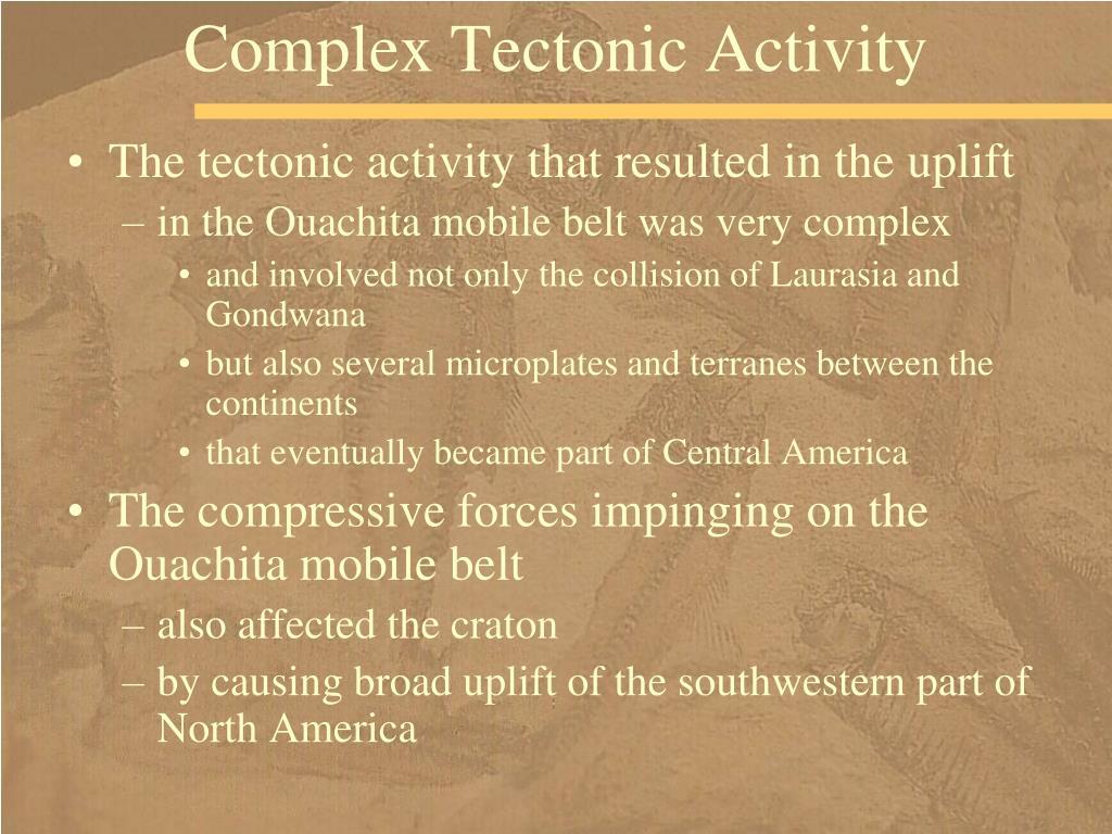 Complex Tectonic Activity