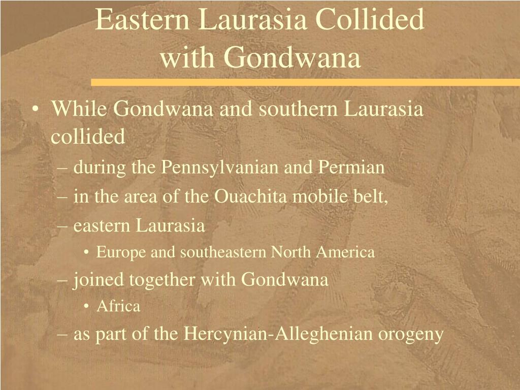 Eastern Laurasia Collided