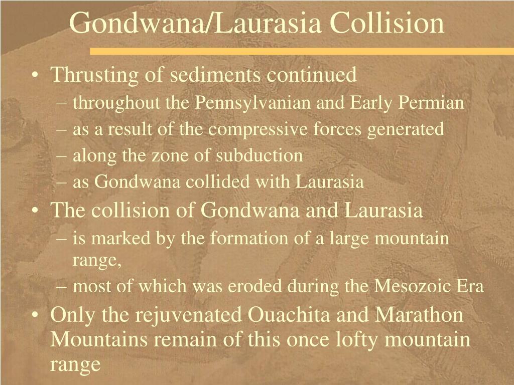 Gondwana/Laurasia Collision