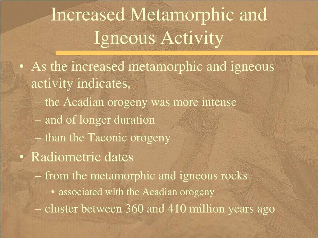 Increased Metamorphic and Igneous Activity