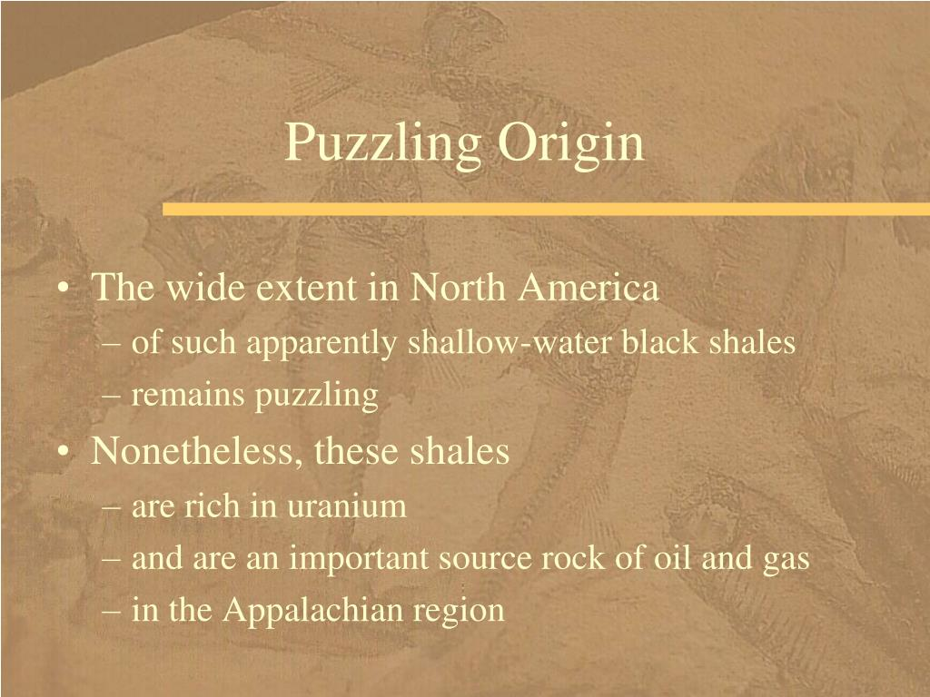 Puzzling Origin