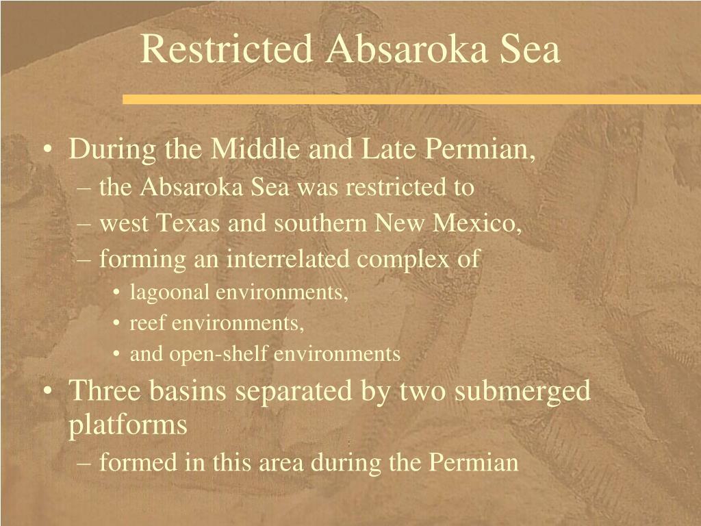 Restricted Absaroka Sea