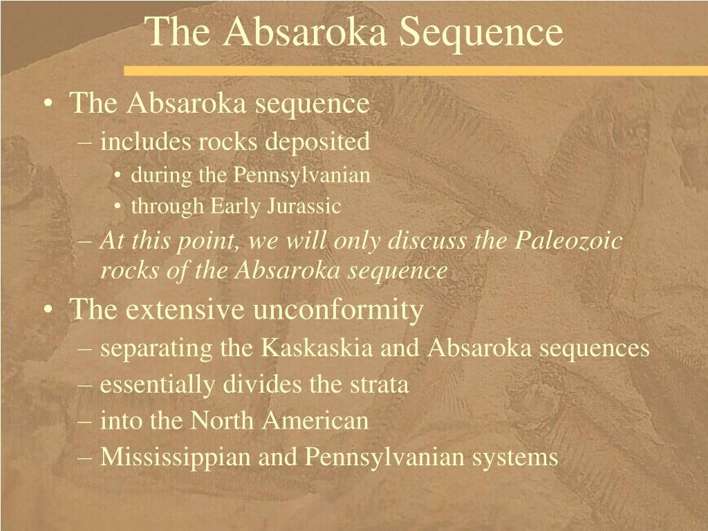 The Absaroka Sequence