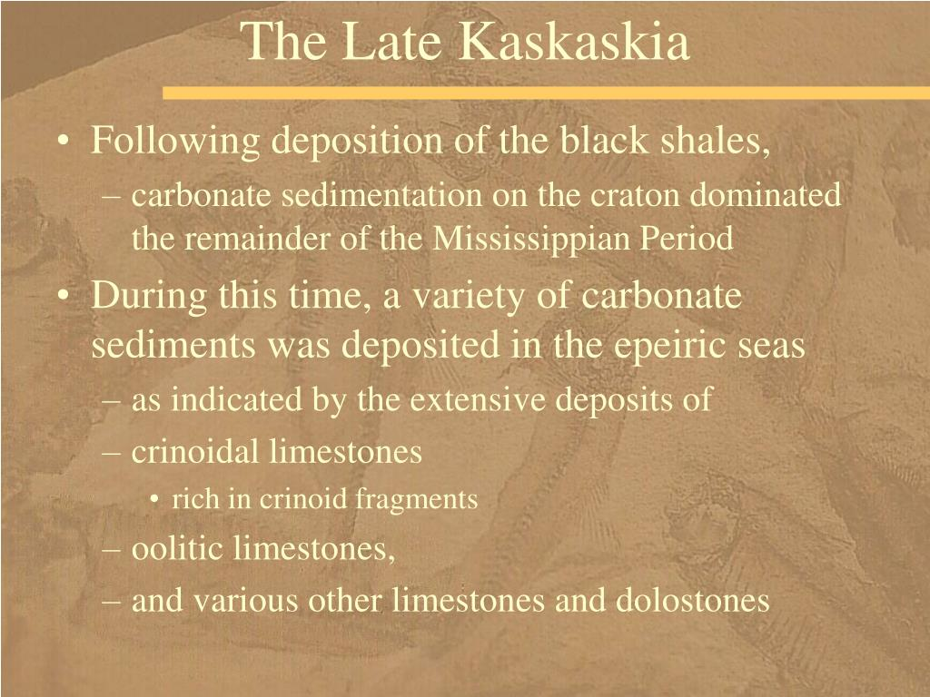 The Late Kaskaskia