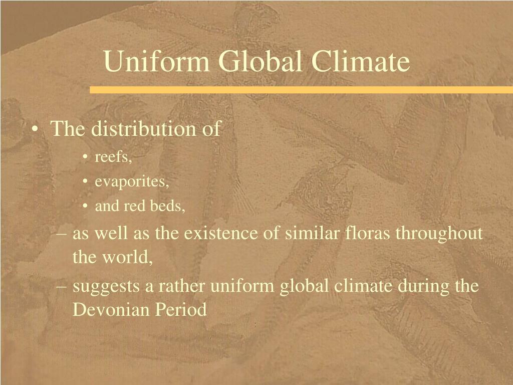 Uniform Global Climate