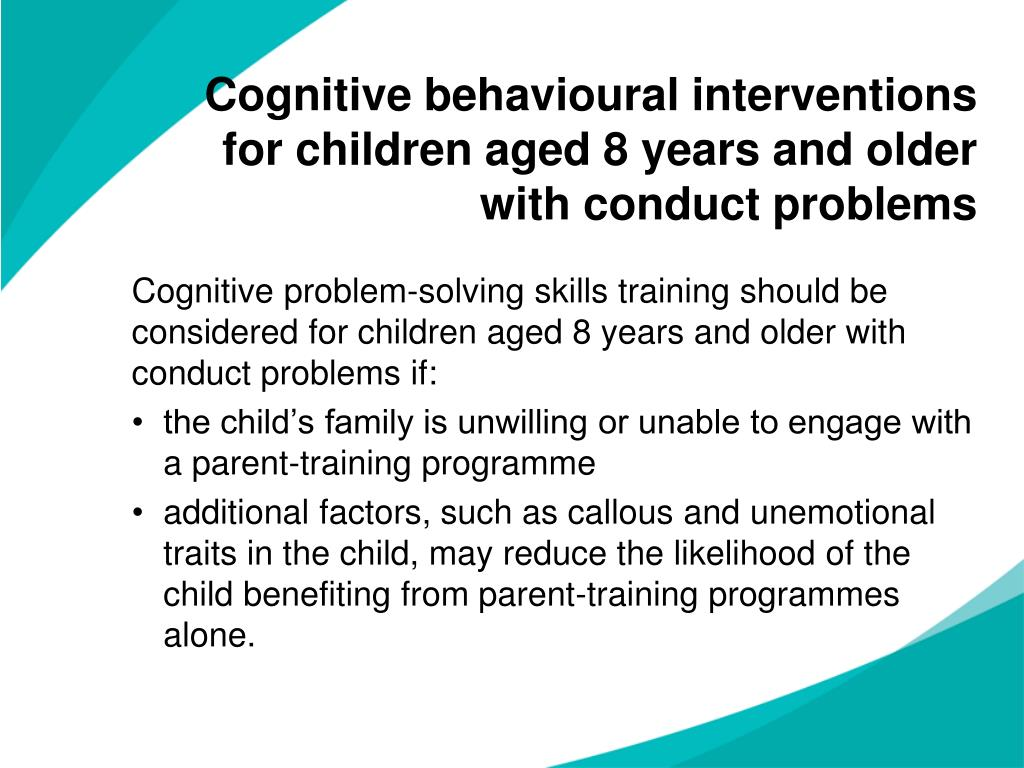 Cognitive behavioural interventions for children aged 8years and older with conduct problems