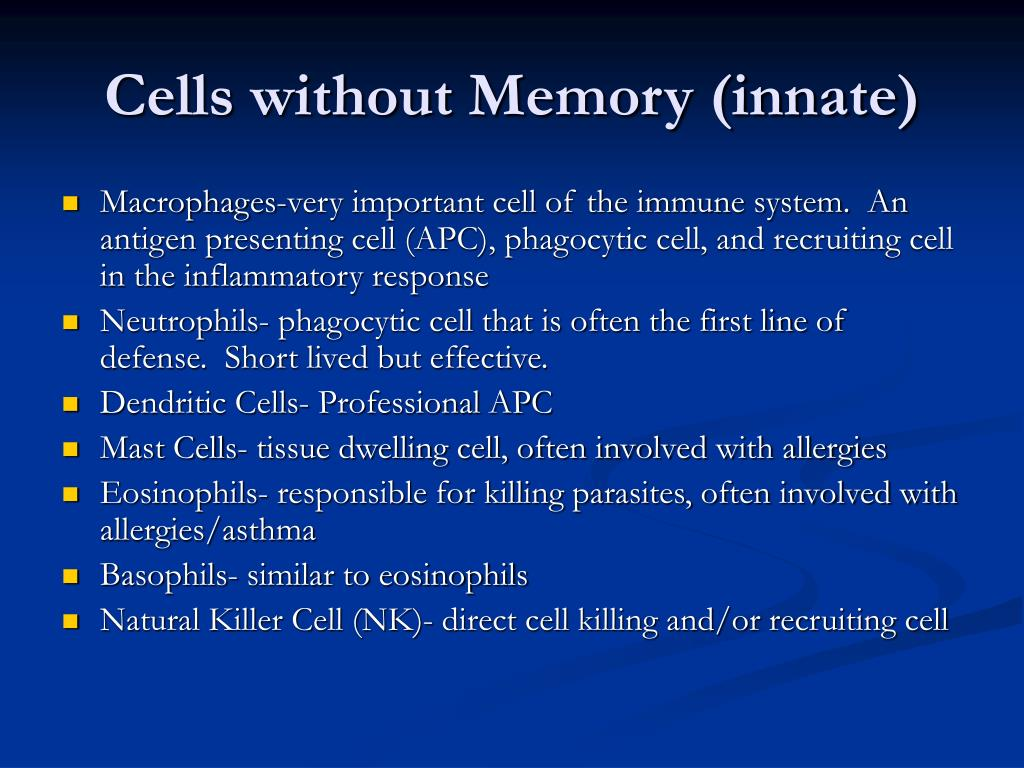 Cells without Memory (innate)
