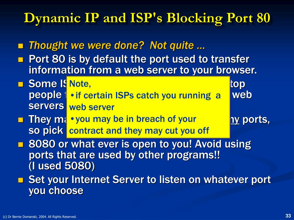 Dynamic IP and ISP's Blocking Port 80