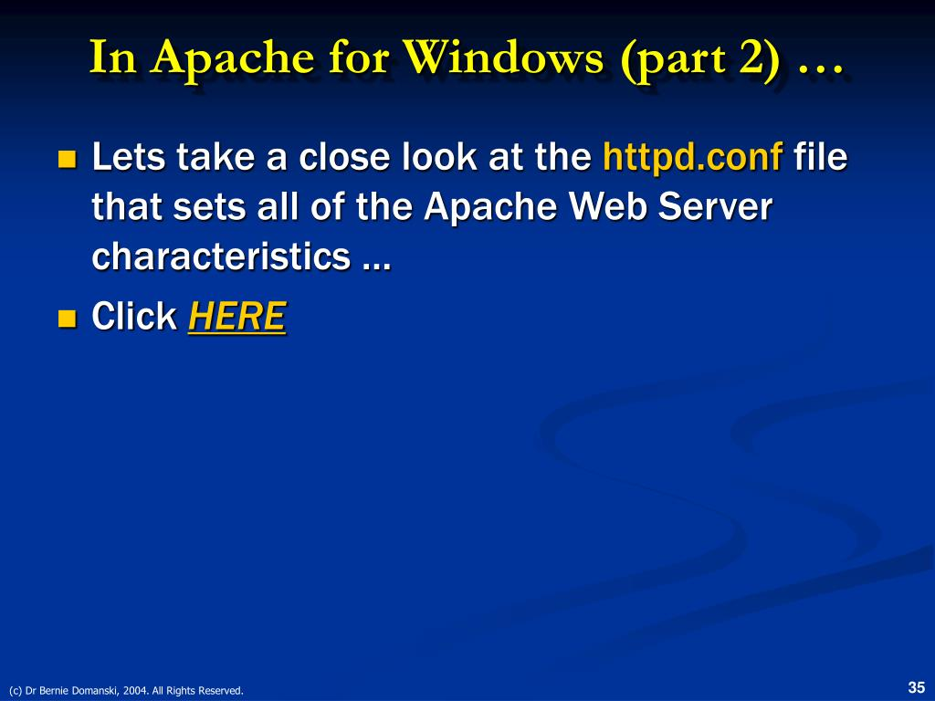 In Apache for Windows (part 2) …