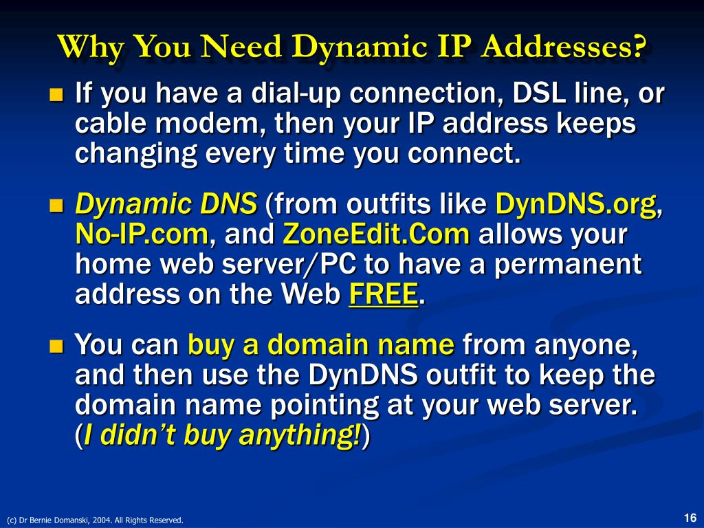 Why You Need Dynamic IP Addresses?