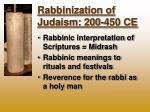 rabbinization of judaism 200 450 ce