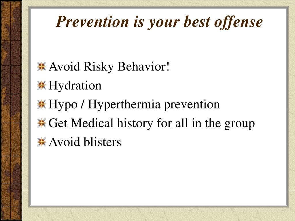 Prevention is your best offense