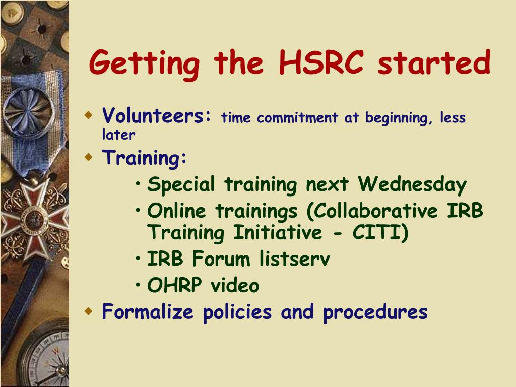 Getting the HSRC started