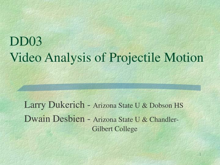 Dd03 video analysis of projectile motion