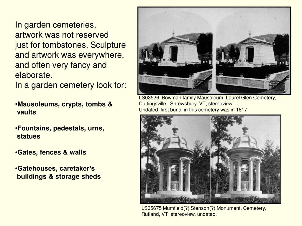 In garden cemeteries,
