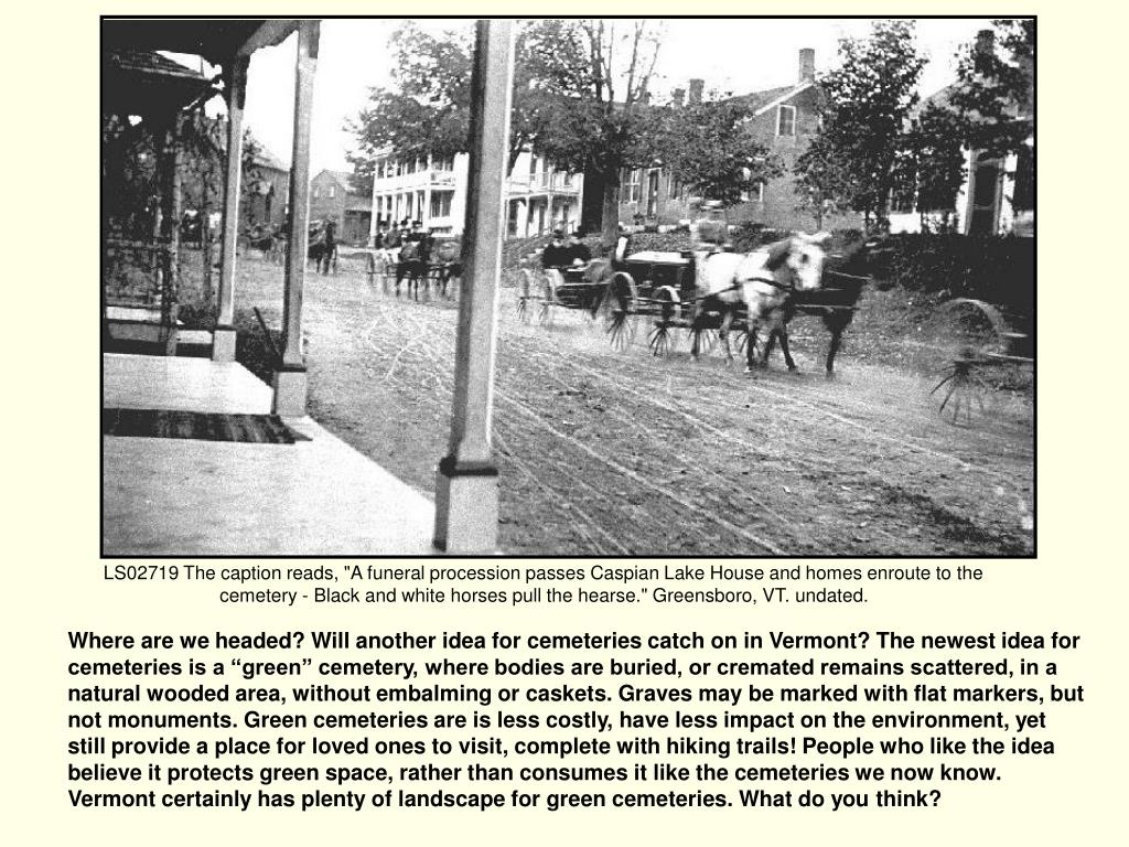 """LS02719 The caption reads, """"A funeral procession passes Caspian Lake House and homes enroute to the cemetery - Black and white horses pull the hearse."""" Greensboro, VT. undated."""