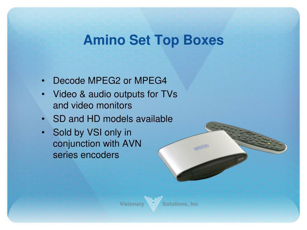 Amino Set Top Boxes