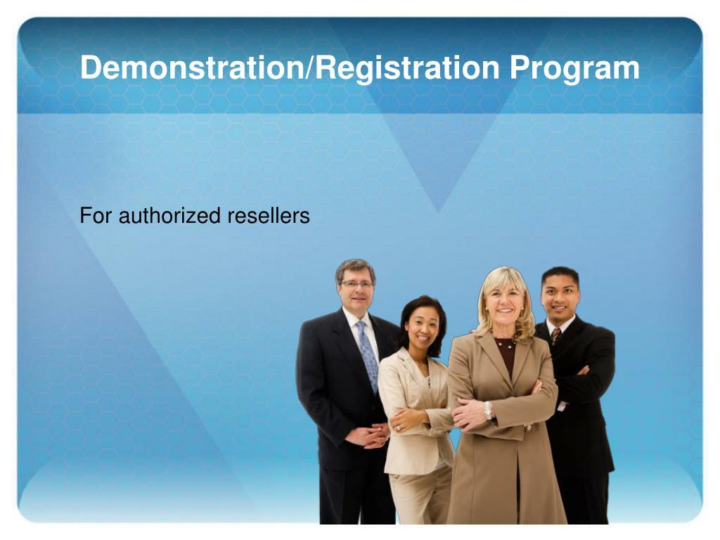 Demonstration/Registration Program