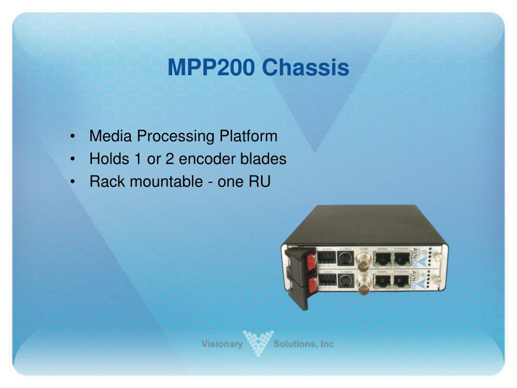 MPP200 Chassis