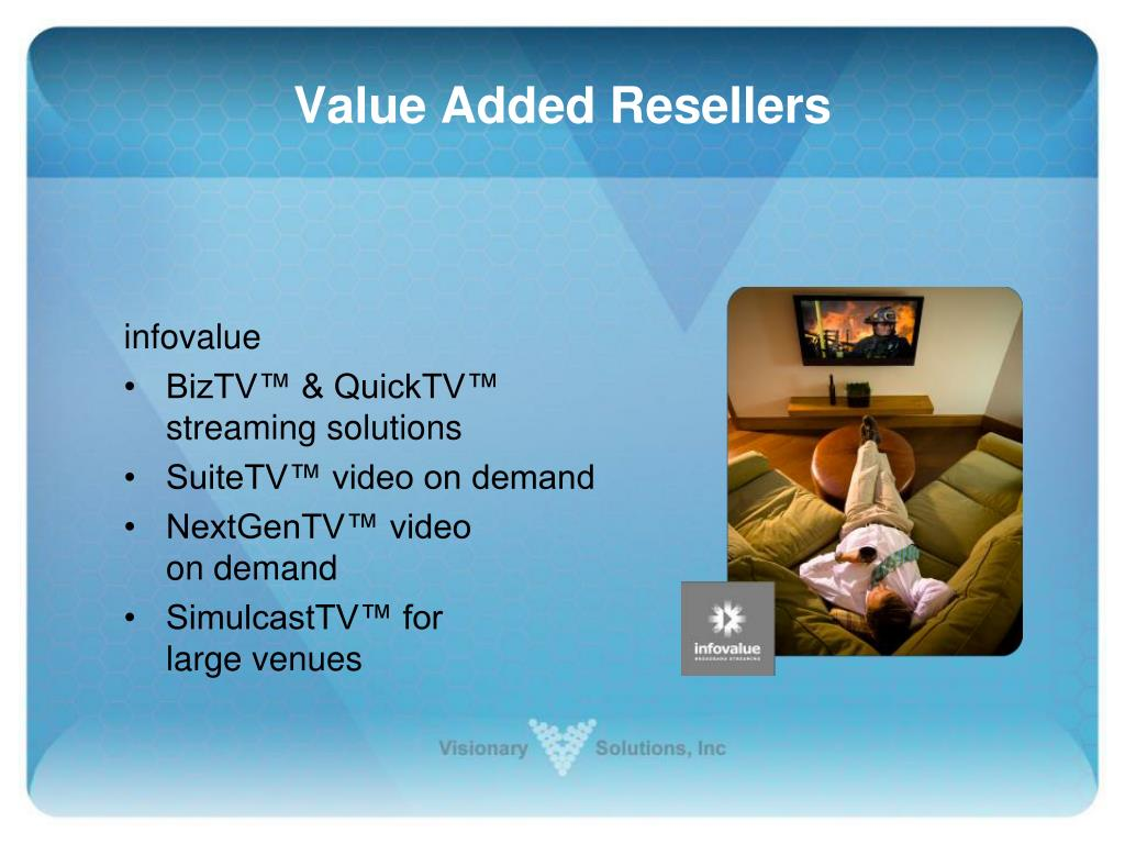 Value Added Resellers