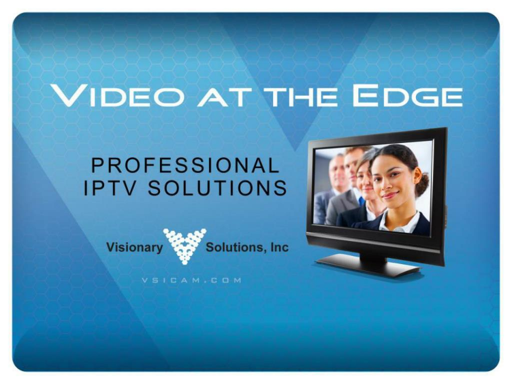 VIDEO AT THE EDGE
