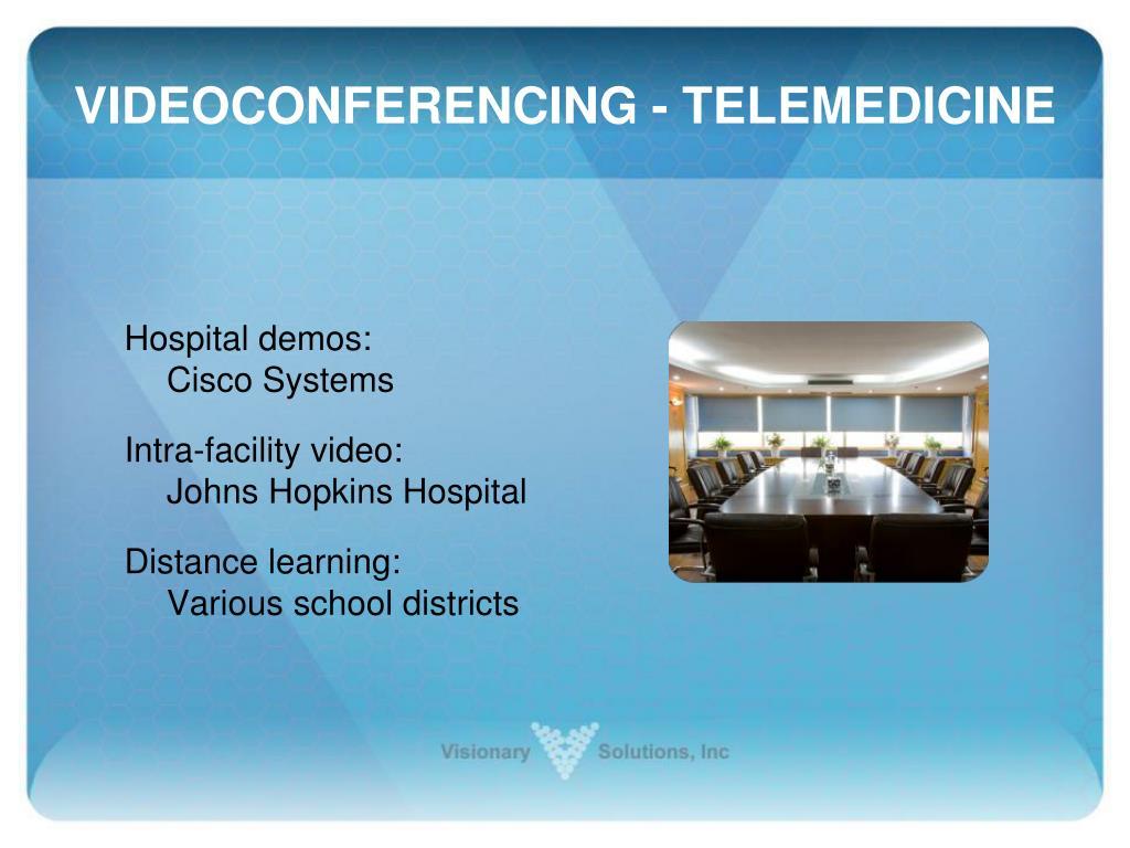 VIDEOCONFERENCING - TELEMEDICINE