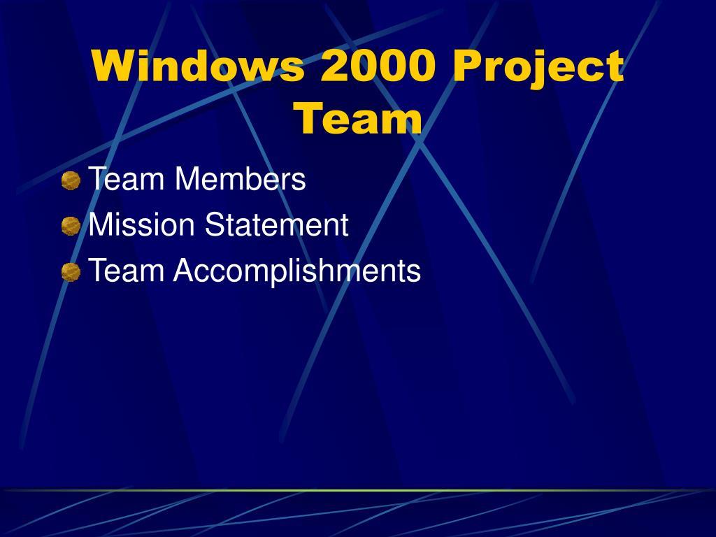 Windows 2000 Project Team