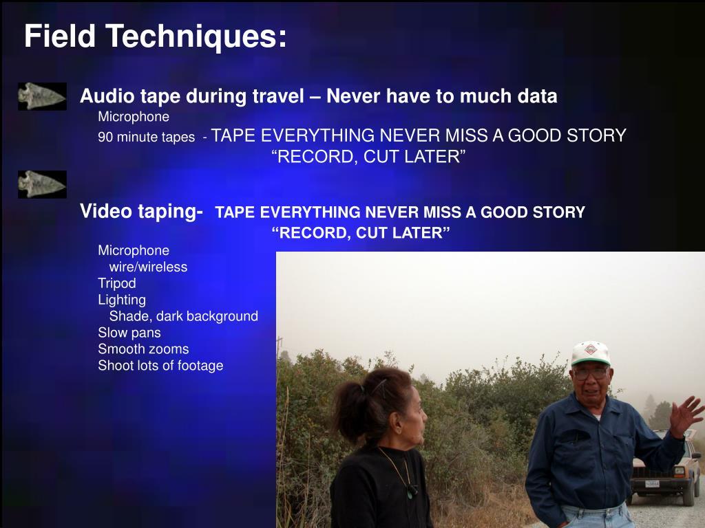 Field Techniques: