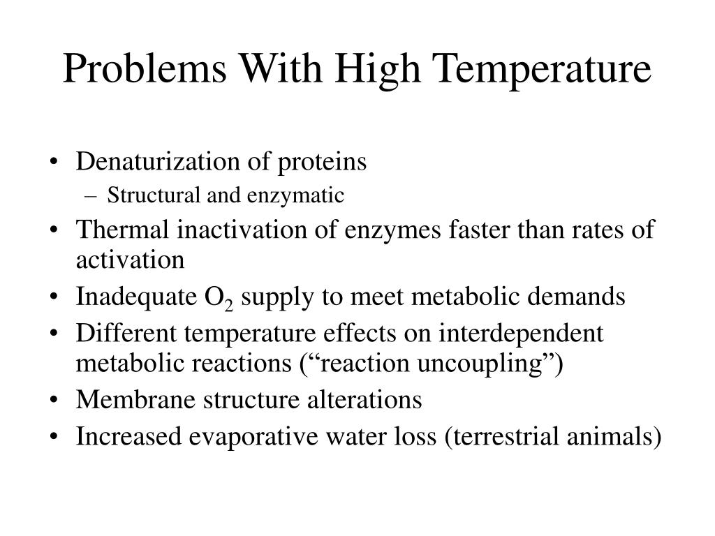 Problems With High Temperature