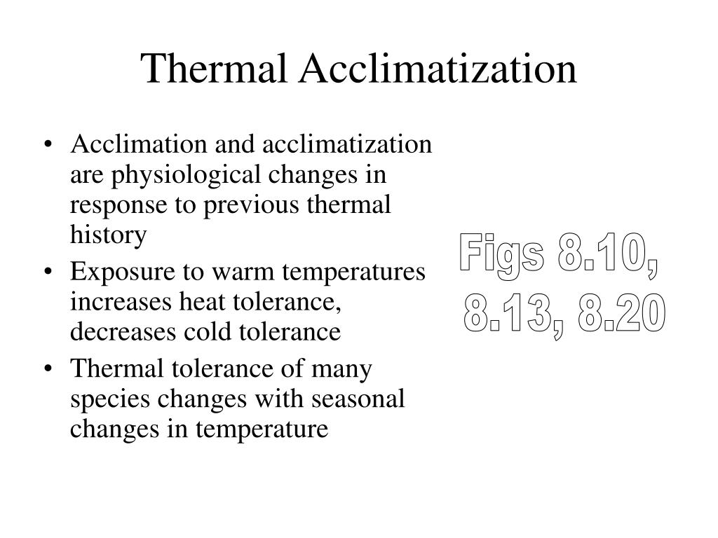 Thermal Acclimatization