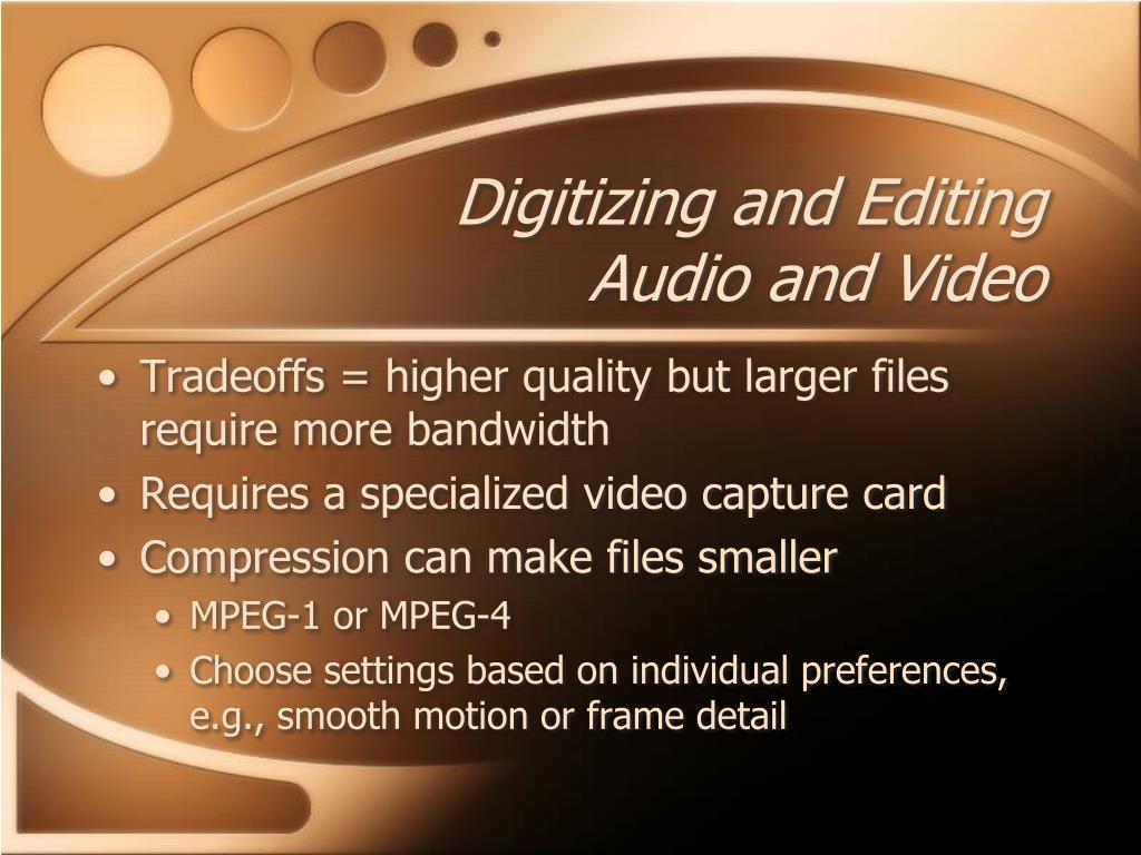Digitizing and Editing