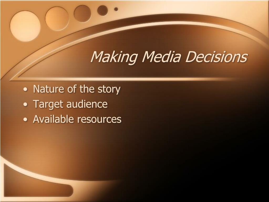 Making Media Decisions