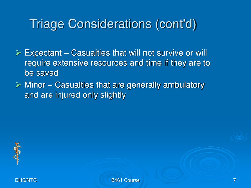 Triage Considerations (cont'd)