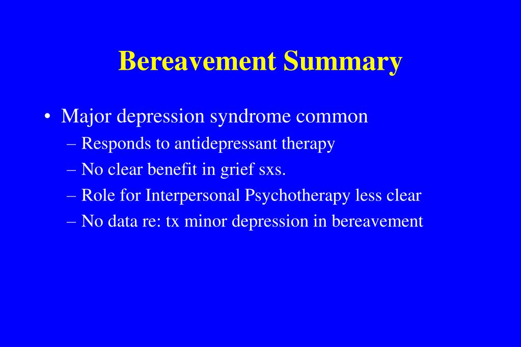 Bereavement Summary