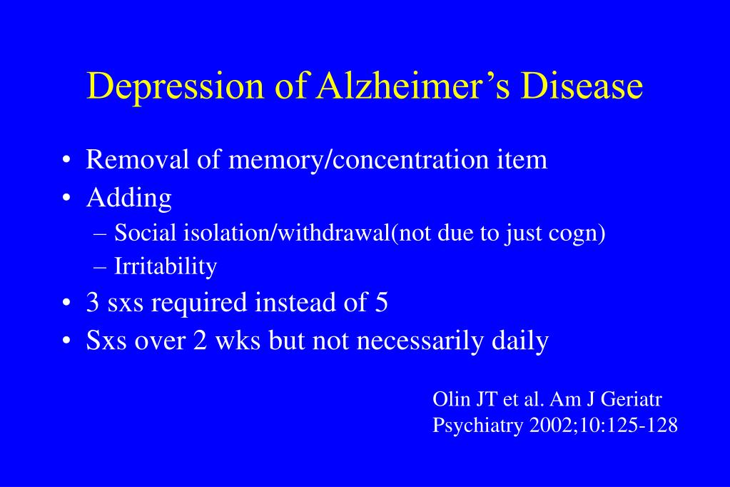 Depression of Alzheimer's Disease