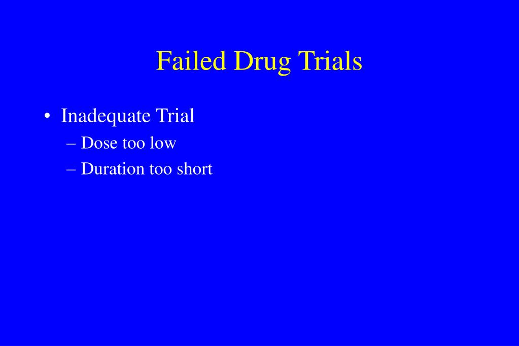 Failed Drug Trials