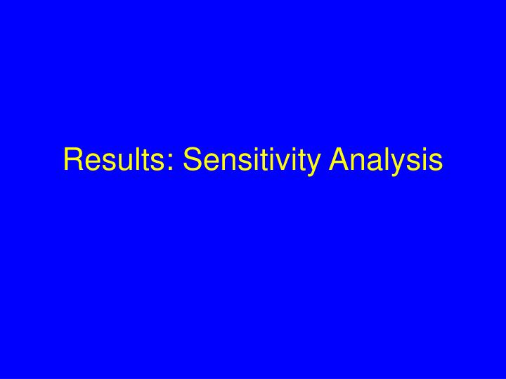 Results: Sensitivity Analysis