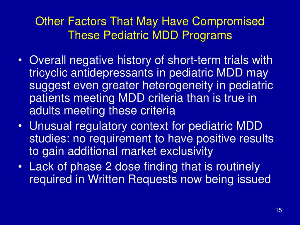 Other Factors That May Have Compromised These Pediatric MDD Programs