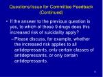 questions issue for committee feedback continued19