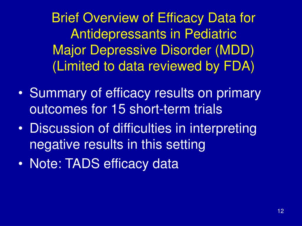 Brief Overview of Efficacy Data for Antidepressants in Pediatric