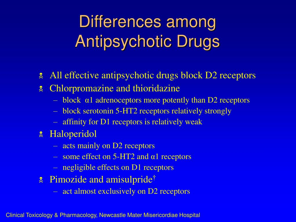 Differences among Antipsychotic Drugs