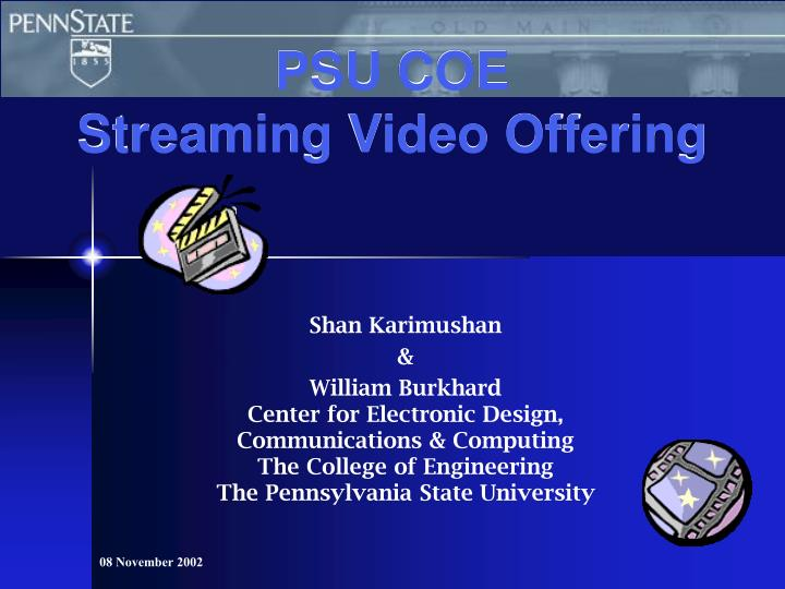 Psu coe streaming video offering