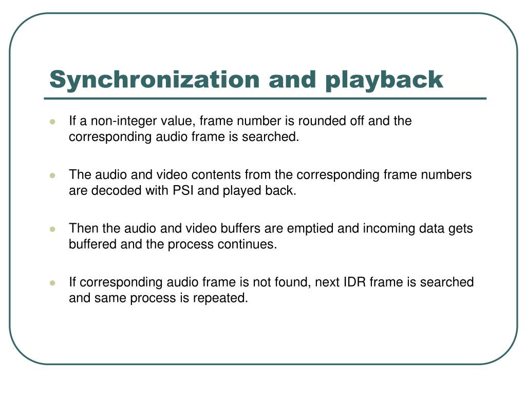 Synchronization and playback