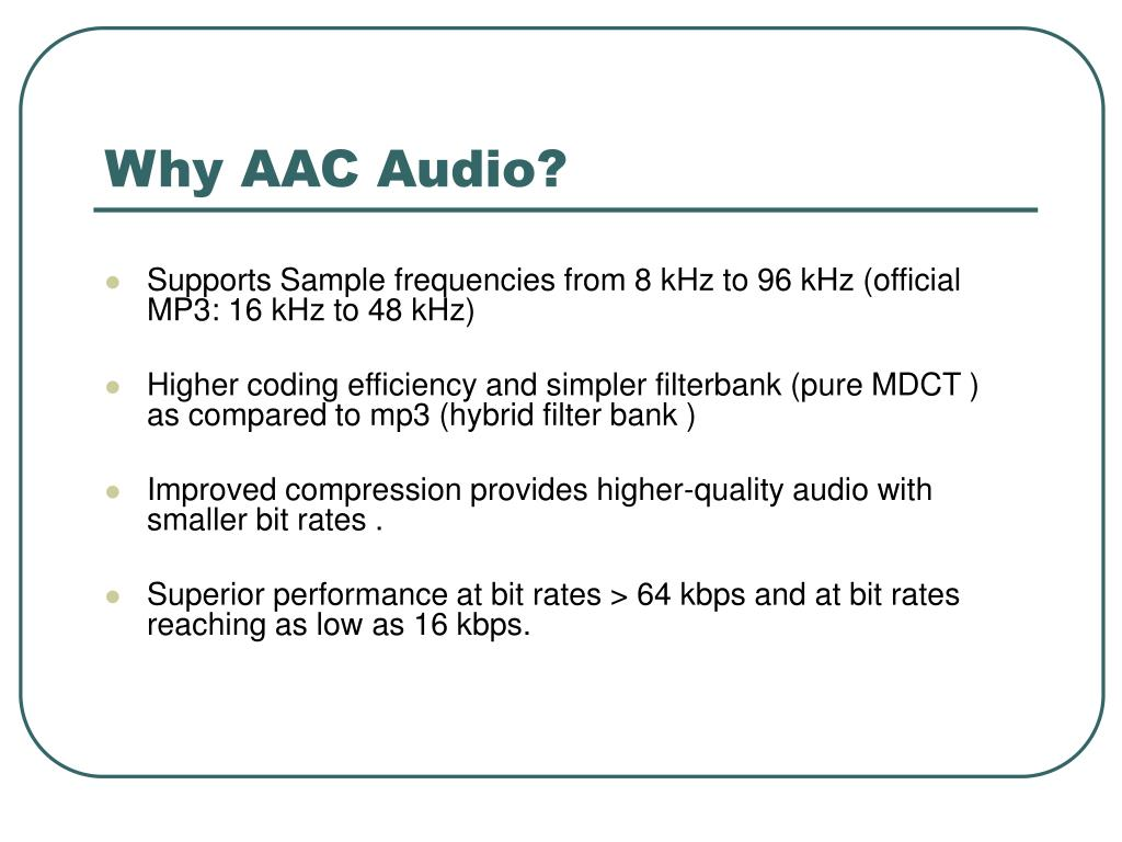 Why AAC Audio?